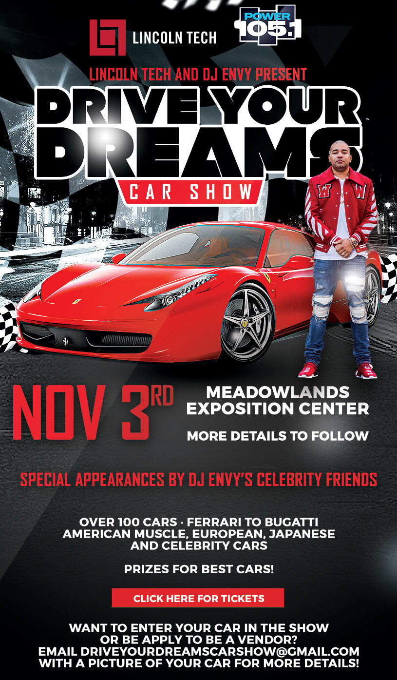 Lincoln Tech And DJ Envy Present Drive Your Dreams Car Show Power - Show your car