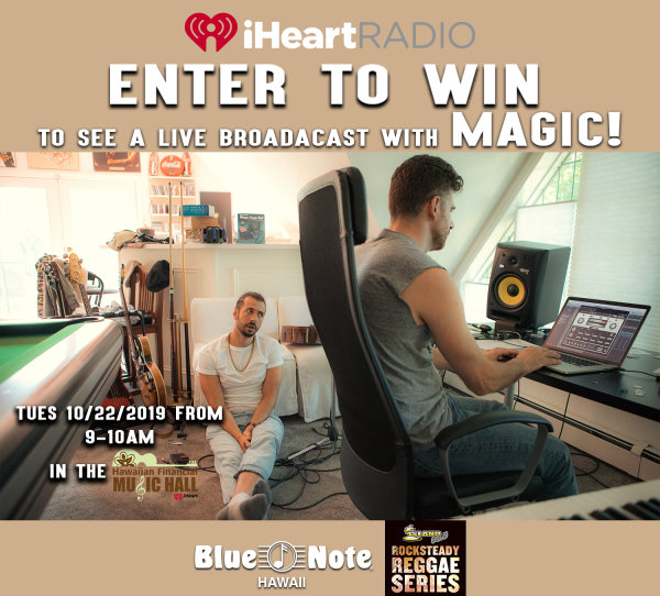 None - Enter to win tix to see MAGIC! live in the Hawaiian Financial Music Hall