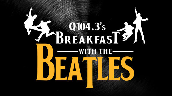 None - Join us for Breakfast with the Beatles LIVE!