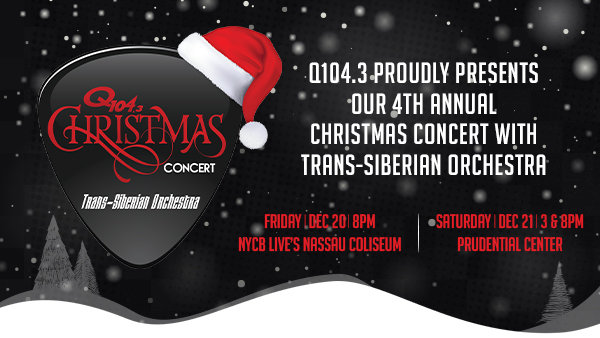 None - Q104.3's Christmas Concert with Trans-Siberian Orchestra