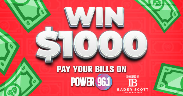 None - Win $1000 Pay your Bills on Power 96.1
