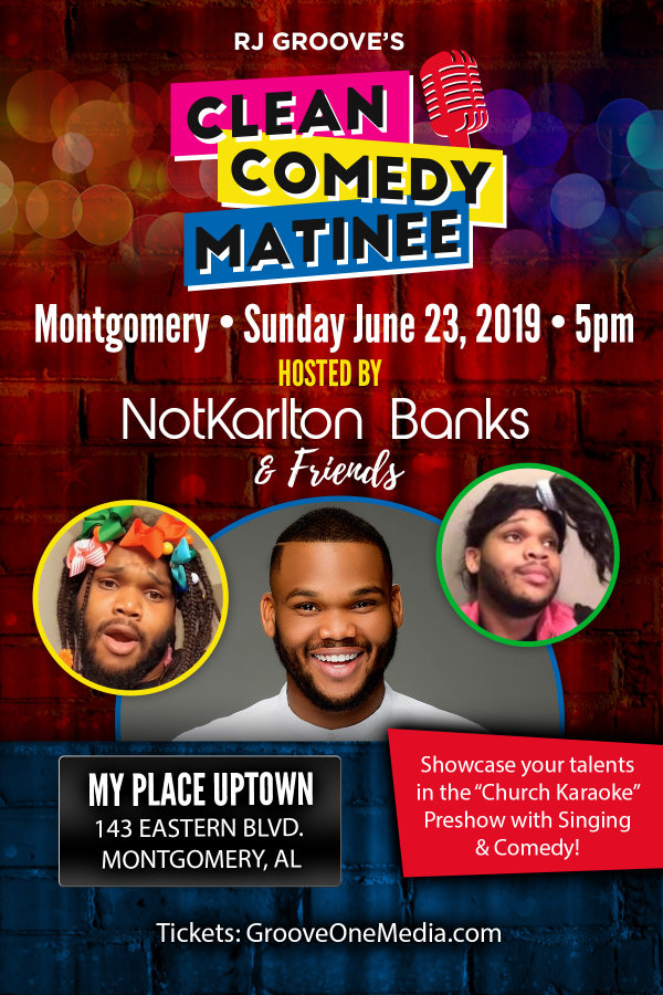 None - Clean Comedy Matinee w/ Not Karlton Banks