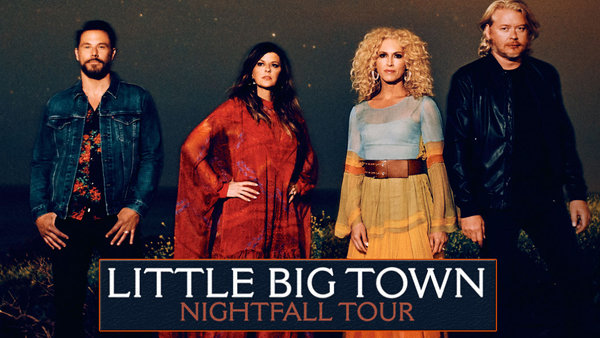 None - See Little Big Town LIVE!