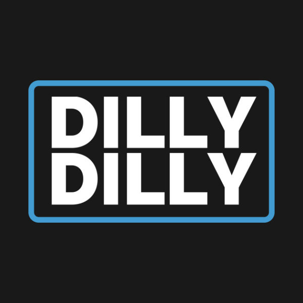 None - Bill 95 Dilly Dilly Awards!