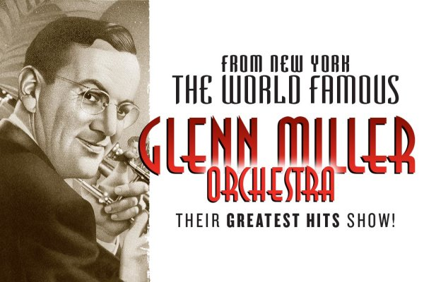 None - Glenn Miller Orchestra Ticket Giveaway