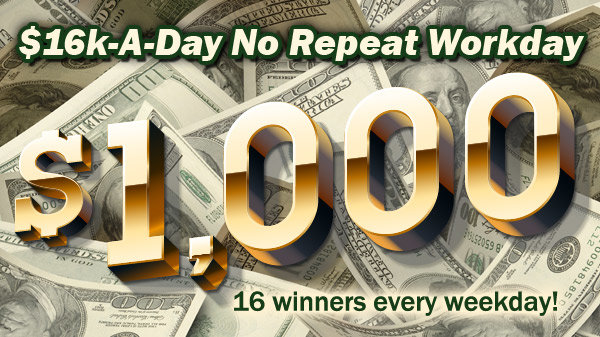 None - 16K a Day No Repeat Workday