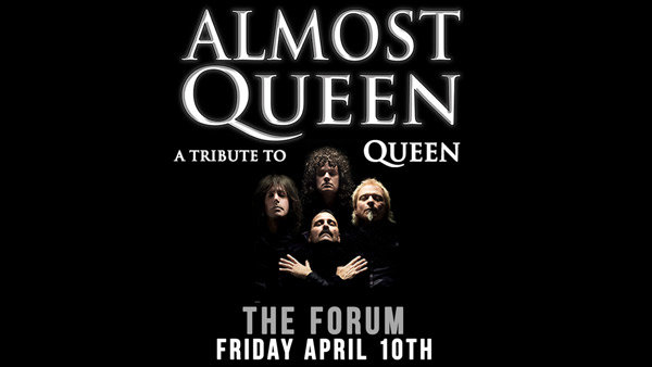 None - ALMOST QUEEN AT THE FORUM