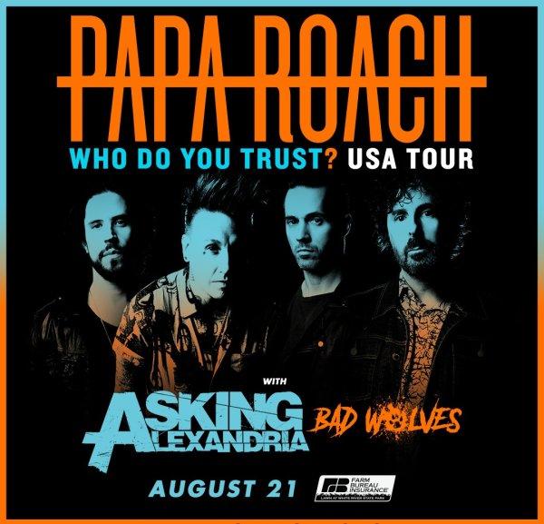None - Win Papa Roach Tickets