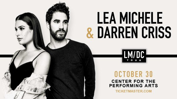 None - Win tickets to see Lea Michele & Darren Criss at Center for Performing Arts!