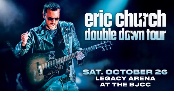 None -  Eric Church | Legacy Arena at the BJCC