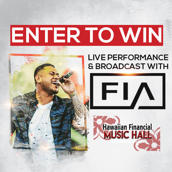 None -  Enter to win tix to Fia live in the Hawaiian Financial Music Hall!