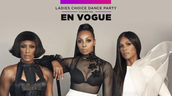 None - En Vogue - Ladies Choice Dance Party
