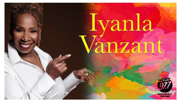 None - The New 97.7 Presents Iyanla Vanzant!