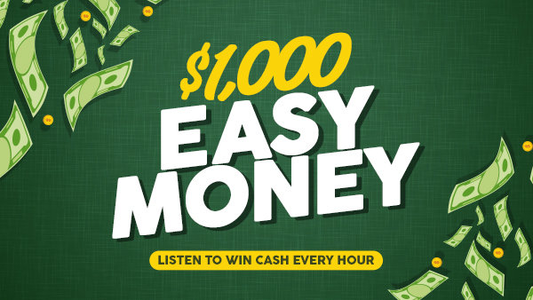 None -     $1,000 Easy Money on The New 97.7
