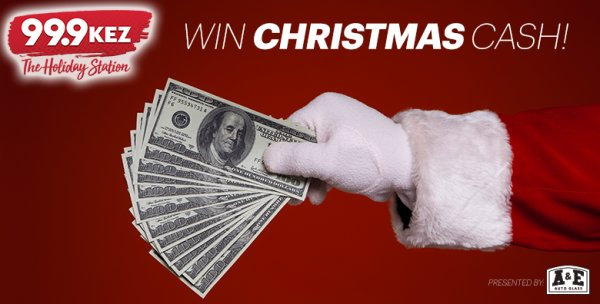 None - Win $1,000 Of Christmas Cash On KEZ!