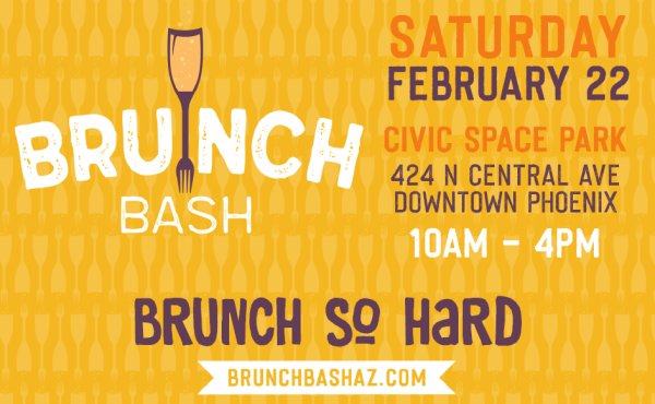 None - Win tickets to Brunch Bash!