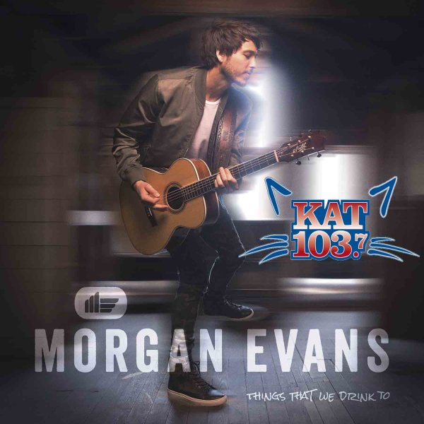 """None - Win a digital download of Morgan Evans' new album """"Things That We Drink To!"""""""