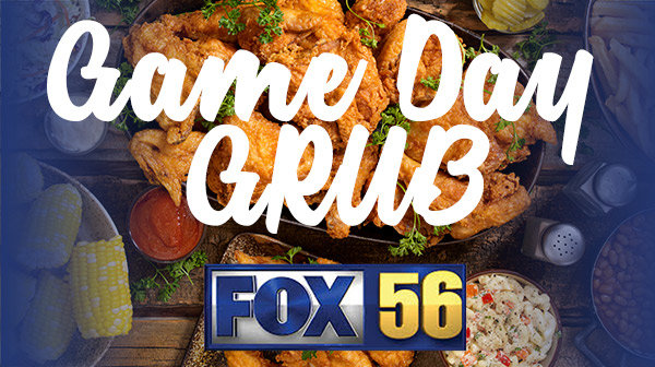 None - GAME DAY GRUB from FOX 56