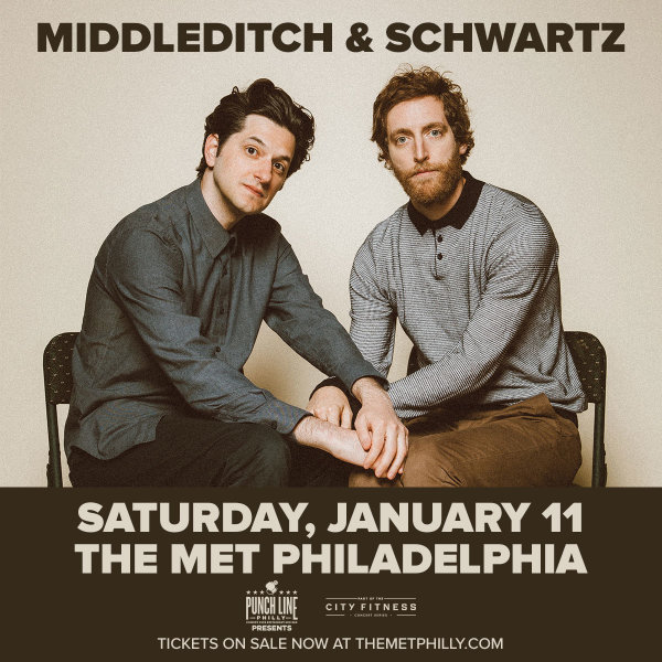 None - Win a Pair of Middleditch & Schwartz Tickets - The Met Philly