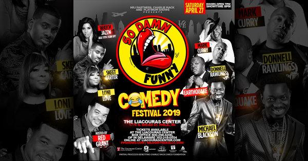 None -  Win Tix to the So Damn Funny Comedy Festival!