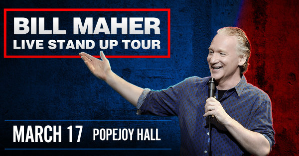 None - Win Tickets to Bill Maher at Popejoy Hall