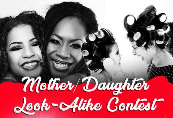 None - Mother & Daughter Look-A-Like Contest