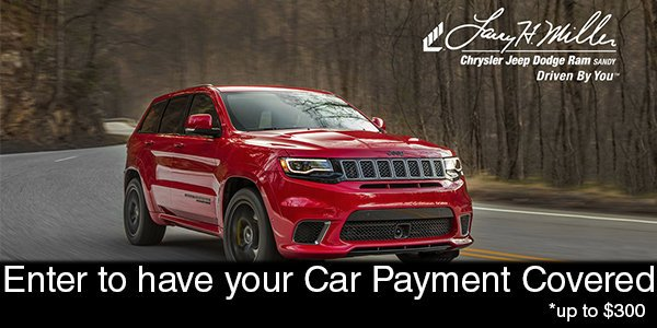 Larry H Miller Chrysler Jeep Dodge Ram Wants To Cover Your Car Payment For A Month Contest March