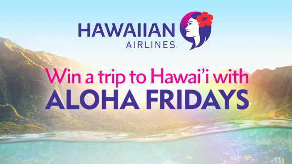 None -   Win A Trip To Hawaii With Aloha Fridays
