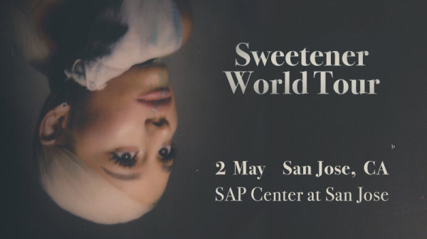 None - Win tickets to see Ariana Grande: Sweetener World Tour at SAP Center!