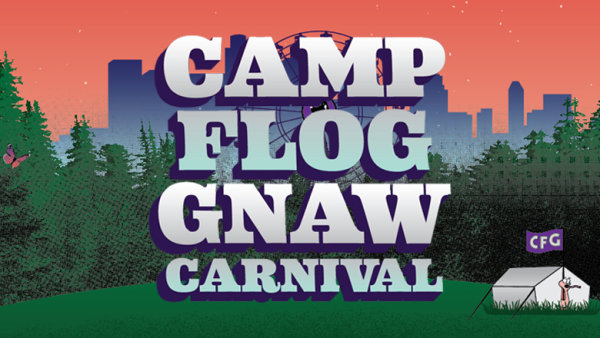 None - Win Tickets To Camp Flog Gnaw!