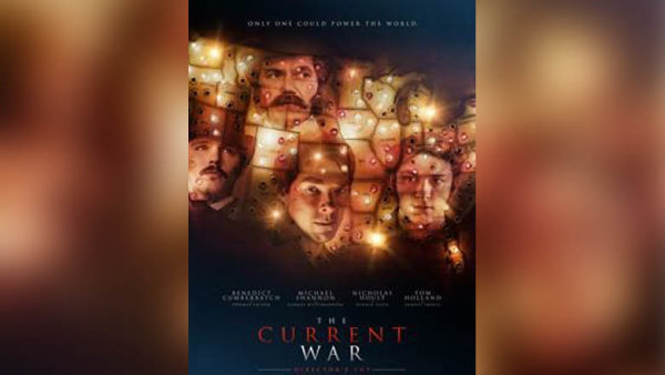 None - Get A Free Pass To An Advanced Screening Of THE CURRENT WAR: DIRECTOR'S CUT