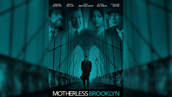 None - Get Free Passes To See An Advanced Screening Of Motherless Brooklyn!