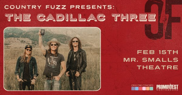 None - Win tickets to see The Cadillac Three!