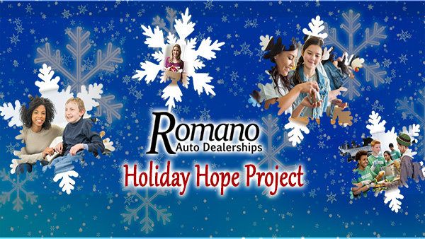 None -    The Romano Auto Dealerships Holiday Hope Project
