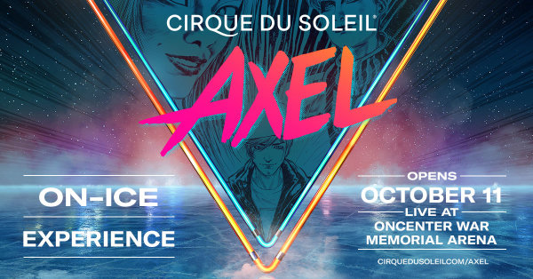 None - Win tickets to Cirque du Soleil: AXEL