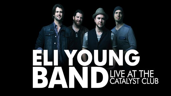None - See Eli Young Band Live at the Catalyst!