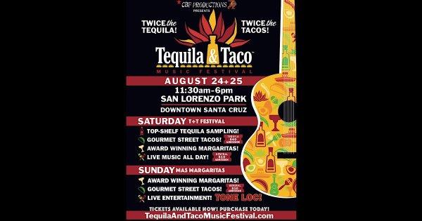 None - Tequila & Taco Festival!