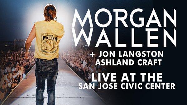 None - Morgan Wallen at the San Jose Civic Center
