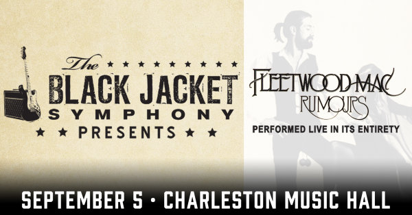 None - Black Jacket Symphony presents Fleetwood Mac's Rumours, Thursday, September 5th at the Charleston Music Hall