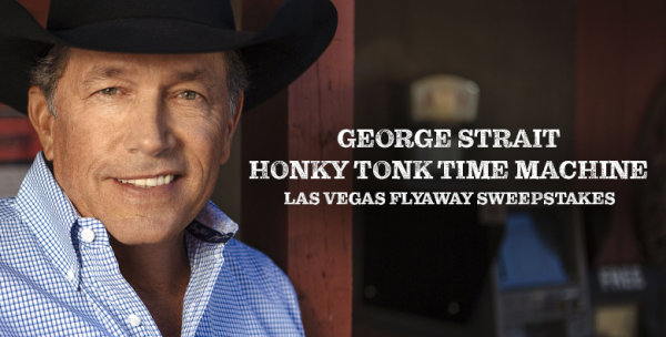 "None - George Strait ""Honky Tonk Time Machine"" Las Vegas Flyaway Sweepstakes"