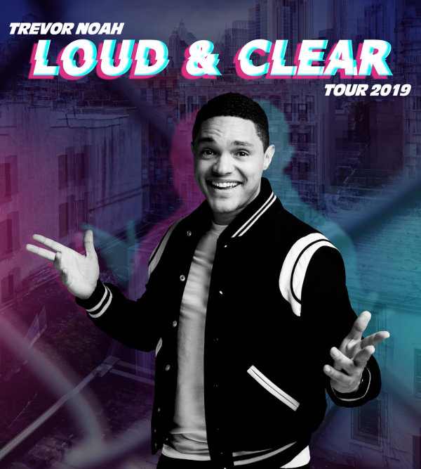 None - Win tickets to see Trevor Noah