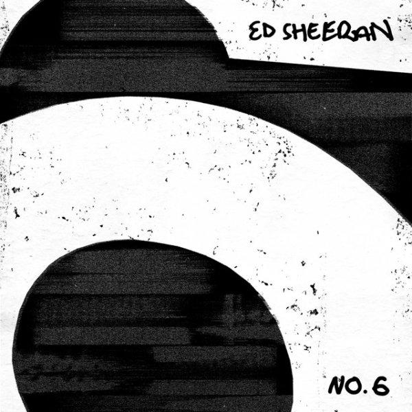 None - Win a copy of Ed Sheeran's No. 6 Collaborations!