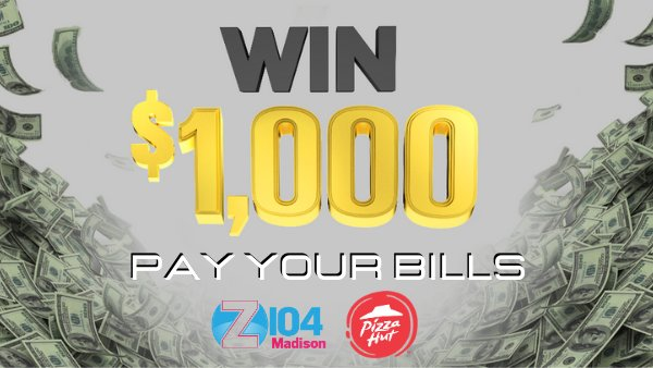 None - Pay Your Bills on Z-104