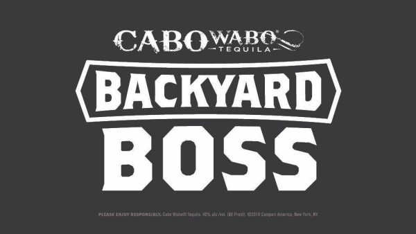 None - Cabo Wabo Tequila Prove You're A Backyard Boss To Win
