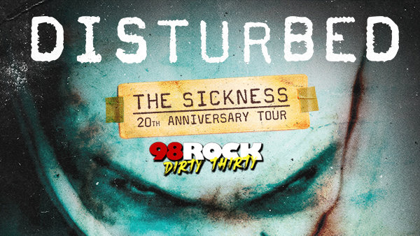 image for 98ROCK'S #DirtyThirty Birthday Bash With Disturbed