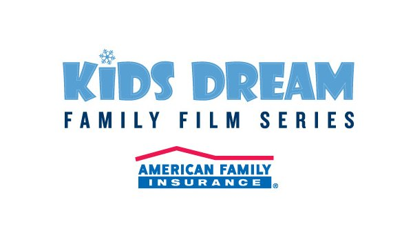 None - Kids Dream: Family Film Series