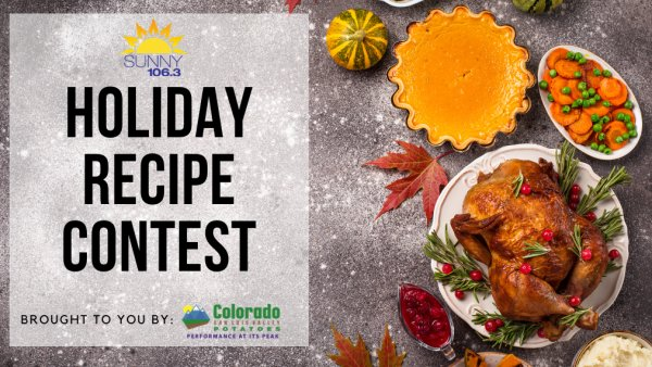 None - Sunny 106.3 Holiday Recipe Contest Brought To You By Colorado Potatoes