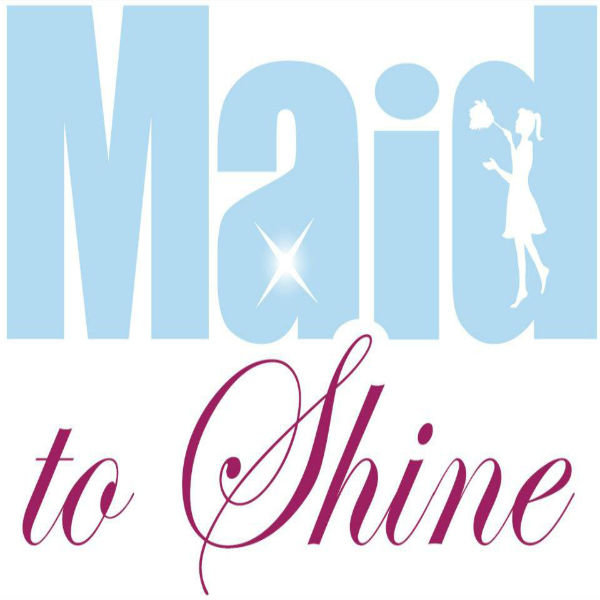 None - Maid to Shine