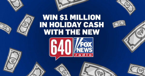 None - Win 1 Million In Holiday Cash With The New AM 640
