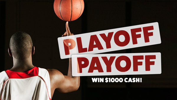 None -    $1000 Playoff Payoff